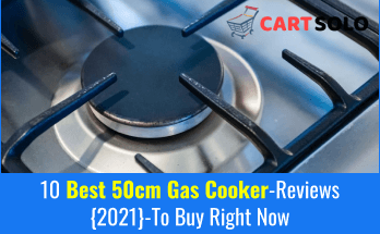 10 Best 50cm Gas Cooker Reviews 2021 To Buy Right Now
