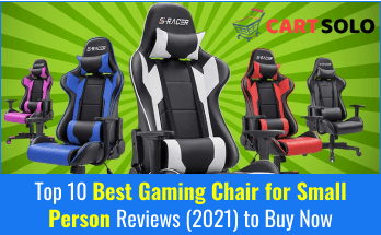 Top 10 Best Gaming Chair for Small Person Reviews (2021) to Buy Now