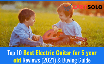 Best Electric Guitar for 5 year old